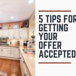 Get your offer accepted on your new home.